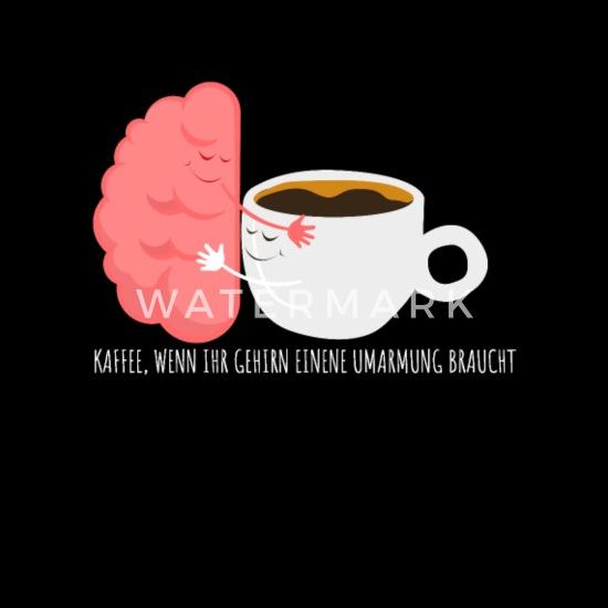 Kaffee Gehirn Trinken Spruch Lustig Stoffbeutel Spreadshirt