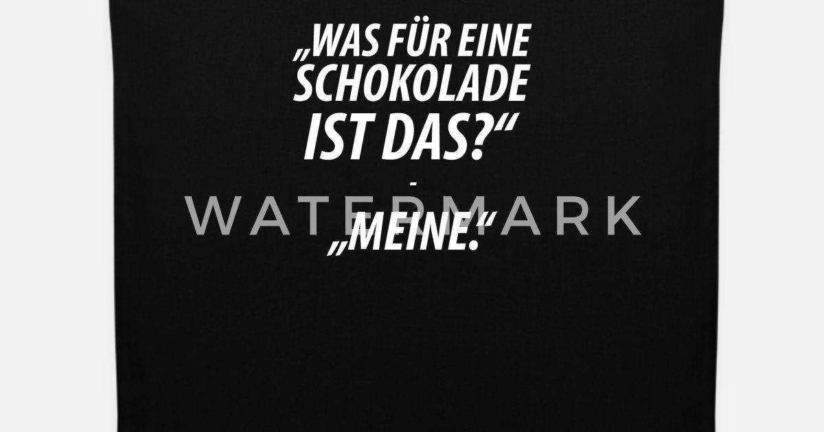 Lustige Witzige Sprüche Schokolade Spruch Stoffbeutel Spreadshirt