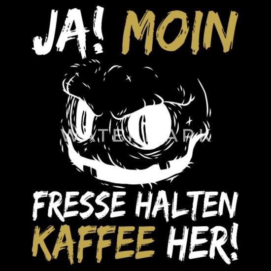 Lustige Kaffee Sprüche Fresse Halten Kaffee Her Stoffbeutel