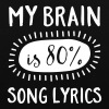 My Brain Is 80% Song Lyrics - Tote Bag