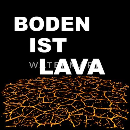 Boden Ist Lava Weiss Stoffbeutel Spreadshirt