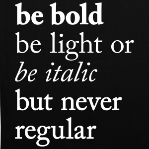 be bold Typography