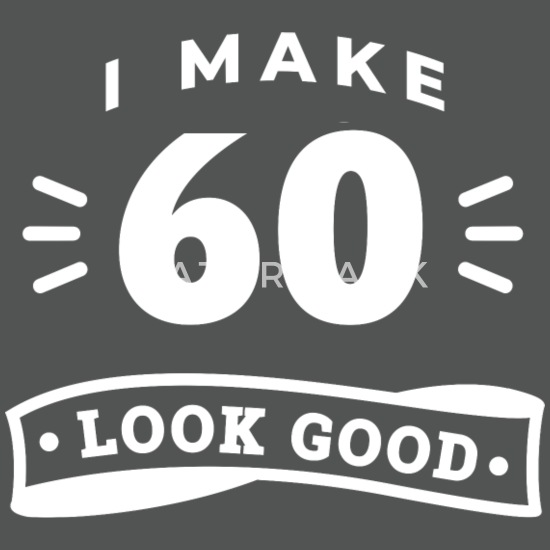 60 Geburtstag Spruch Witzig Lustig Motto Trend Stoffbeutel