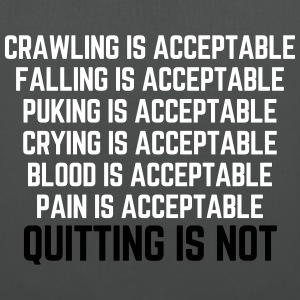 Crawling Is Acceptable Gym Quote