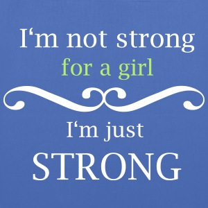 i'm not strong for a girl