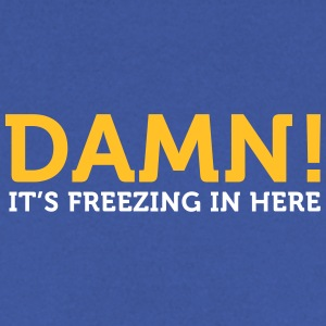Damn, It's Cold Here! - Men's Sweatshirt