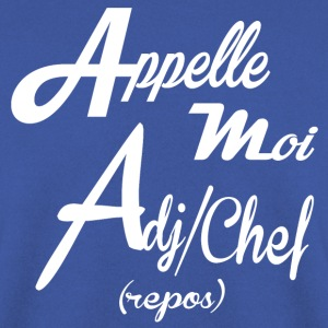 APPELLE MOI ADJUDANT CHEF - Sweat-shirt Homme