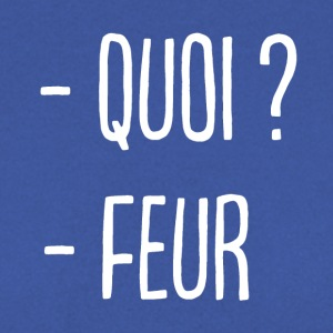 - Quoi ? - Feur ! - Sweat-shirt Homme
