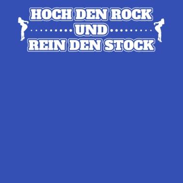 Hoch Den Rock Rein Den Pflock