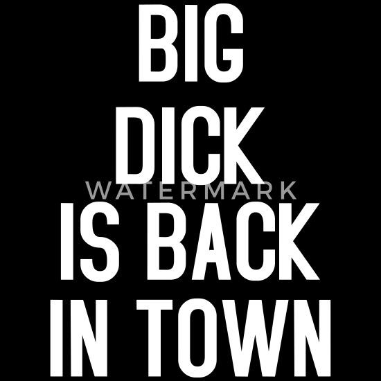 Din Dick er så stor