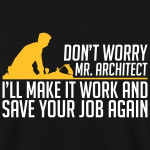 Make and save architect carpenter - Zimmerer - Men's Sweatshirt