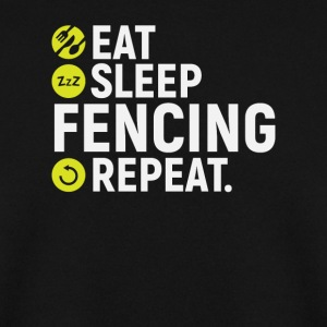 Eat, sleep, fencing, repeat - gift - Men's Sweatshirt