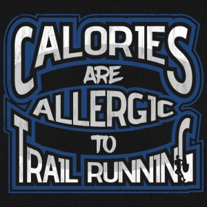 Calories are allergic to trail running 2 - Men's Sweatshirt