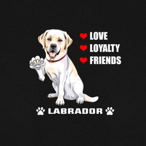 Dog T Shirt | Labrador - Love - Loyalty - Friend - Men's Sweatshirt