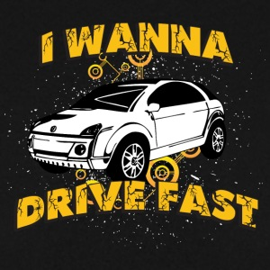 I wanna drive fast small ugly car - Men's Sweatshirt
