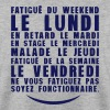 fatigue lundi retard stage malade - Sweat-shirt Homme