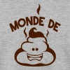 monde de merde citation caca bouze - Sweat-shirt Homme