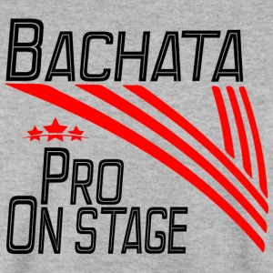 Bachata Pro - On Stage - Pro Dance Edition - Sudadera hombre