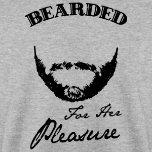 Bearded for her pleasure - bearded - Men's Sweatshirt