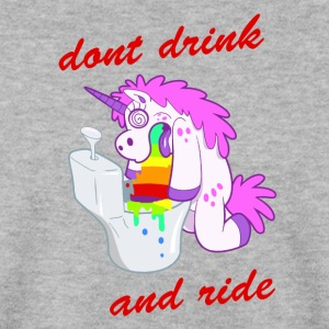 dont drink and ride unicorn - Men's Sweatshirt