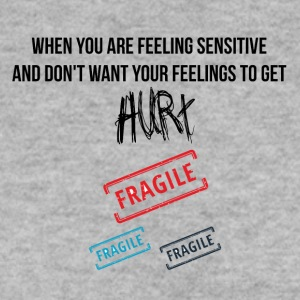 Feeling sensitive - Men's Sweatshirt