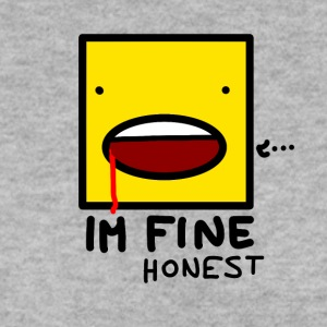 I'm fine....honest - Men's Sweatshirt