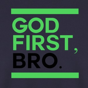God First Bro - Men's Sweatshirt