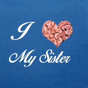 I LOVE MY SISTER - Orsetto