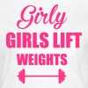 Girls Lift - Women's T-Shirt