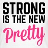 Strong Is the New Pretty  - T-shirt dam