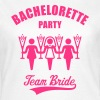 Bachelorette Party Team Bride - Women's T-Shirt