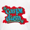 Carpe Diem graffiti style - Women's T-Shirt