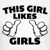 This Girl Likes Girls - T-shirt dam