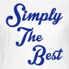 Simply The Best - T-shirt Femme