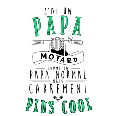 J'ai un papa motard carrement plus cool - T-shirt Femme