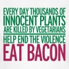 Eat Bacon - T-shirt dam