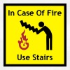 Funny Sign - In Case Of Fire, Use Stairs - Women's T-Shirt