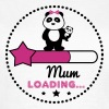 MUM LOADING FUNNY PREGNANCY  - Women's T-Shirt