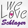 we love Schlager - Frauen T-Shirt