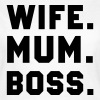 Wife Mum Boss - Women's T-Shirt