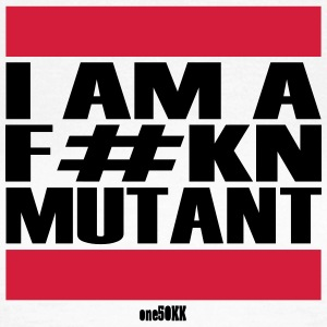 I am a mutant - Frauen T-Shirt