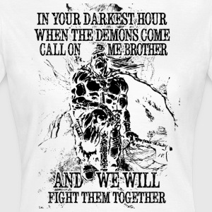 In your darkest hour call on me (dunkel) - Frauen T-Shirt