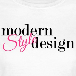 Modern Styledesign - Frauen T-Shirt