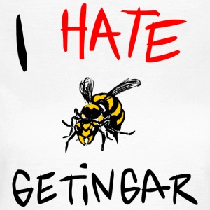 I hate getingar - T-shirt dam