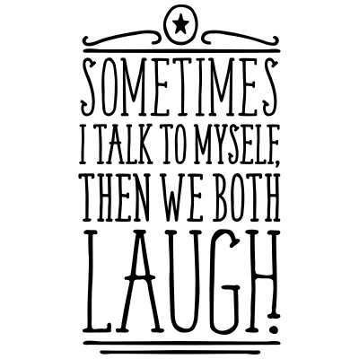 Sometimes We Both Laugh