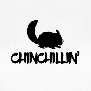 Chinchillin' - Frauen T-Shirt