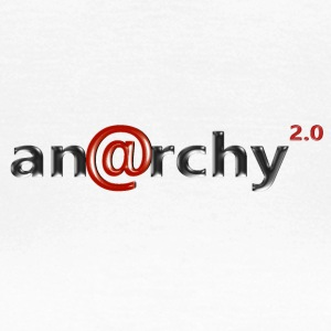 Anarchy 2.0 - Frauen T-Shirt