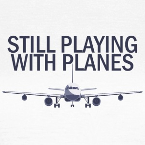 Pilot: Stadig Playing With planen. - Dame-T-shirt