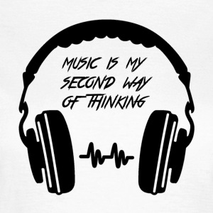 Music is my second way of thinking - Women's T-Shirt