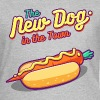 The New Dog in the Town - Frauen T-Shirt